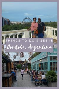 Pinterest Pins Things to Do and See in Cordoba, Argentina